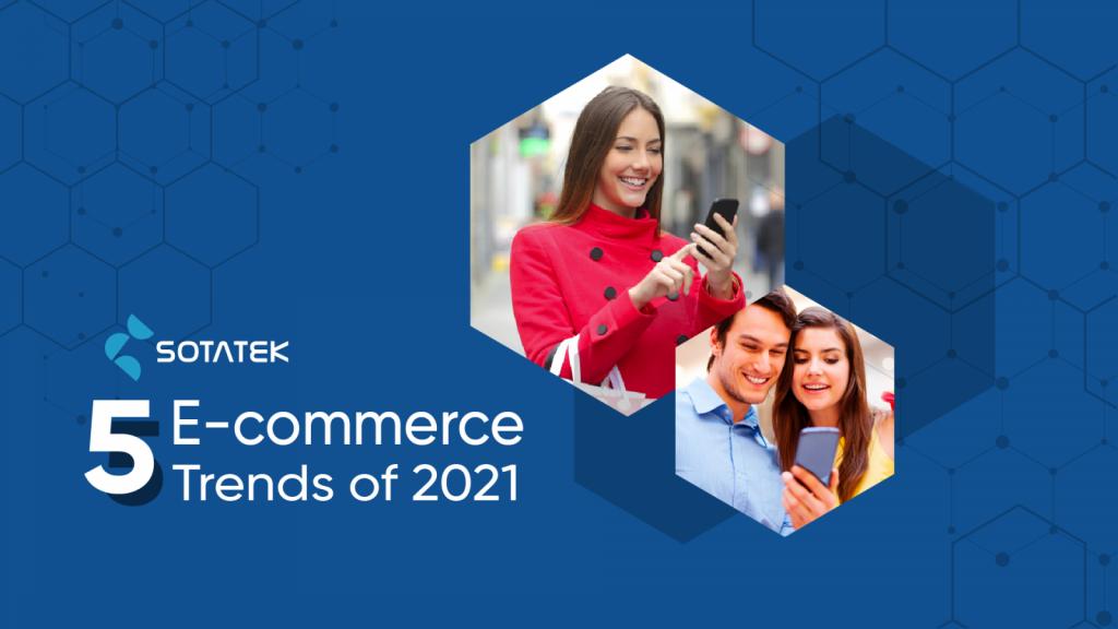 ecommerce trend 2021